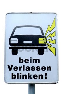 Schild beim Verlassen blinken | traffic sign