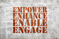 empower, enhance, enable, engage graffiti
