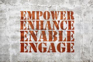 empower, enhance, enable, engage graffiti