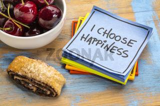 I choose happiness positive affirmation