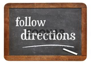 Follow directions blackboard sign