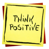 Think positive inspirational reminder