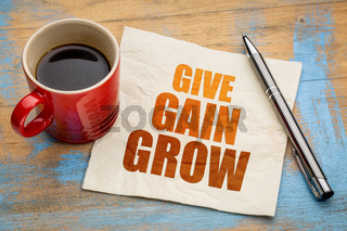 give, gain and grow on napkin