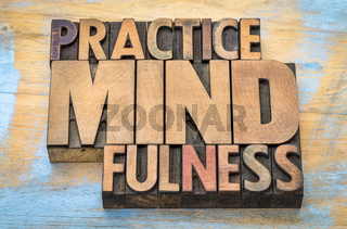 Practice mindfulness word abstract