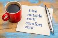 Live outside your comfort zone
