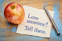 Love someone? Tell them.