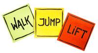 walk, jump, lift - fitness concept