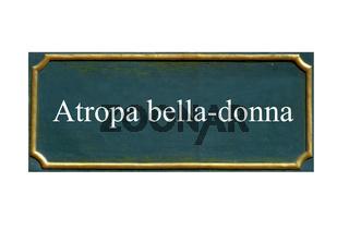 schild Tollkirsche ,Irrbeere,Taumelstrauch,Atropa bella-donna