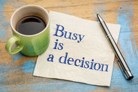 Busy is a decision concept