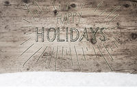 Calligraphy Happy Holidays, Retro Wooden Background, Snow