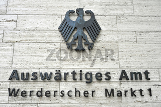 Schriftzug am Ausswaertigen Amt in Berlin