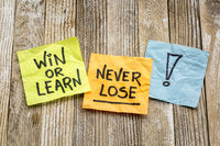 Win or learn, never loose reminder
