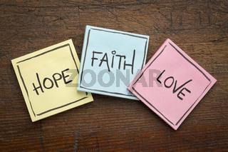 faith, love and hope on sticky notes