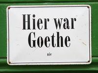 Information sign Here Goethe never was