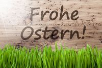 Bright Sunny Wooden Background, Gras, Frohe Ostern Means Happy Easter