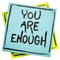 you are  enough inspirational concept