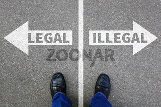 Legal illegal Business Konzept Entscheidung Verbot kriminell erlaubt verboten Problem