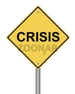 Warning Sign Crisis