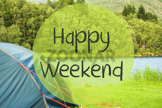 Lake Camping, Text Happy Weekend