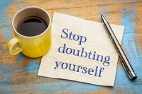 Stop doubting yourself napkin concept