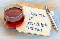 You can if ... motivational quote on napkin
