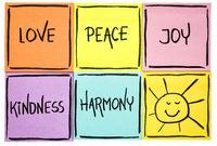 love,  peace, kindness, joy and harmony