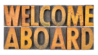 welcome aboard in wood type
