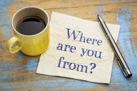 Where are you from? A question on napkin.
