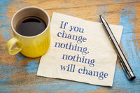If you change nothing - napkin concept
