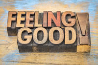feeling good phrase in wood type