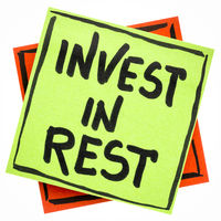 Invest in rest reminder or advice