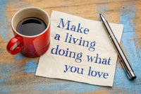 Making living doing what you love