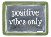 Positive vibes only blackboard sign