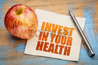 Invest in your health word abstract