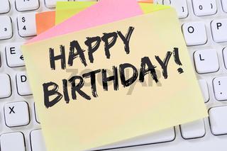 Happy Birthday alles Gute zum Geburtstag Arbeit Arbeitsplatz Business Konzept Notizzettel