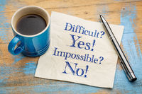 Difficult? Yes! Impossible? No!