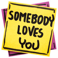 Somebody loves you reminder note