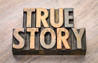 true story word abstract in wood type
