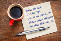 Your desire to change - inspirational words