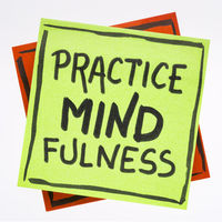 Practice mindfulness reminder note