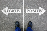 Negativ positiv gut schlecht Business Konzept denken Einstellung Entscheidung entscheiden