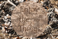 Autumn Greeting Card, Quote Enjoy The Little Things