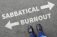 Sabbatical Burnout Stress, Erholung Freizeit Arbeit Gesundheit Business Konzept Problem
