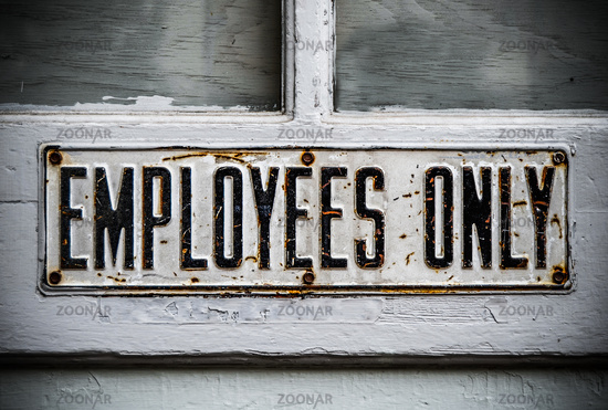 An Employee Only Sign