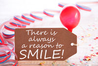 Party Label With Streamer, Balloon, Quote Always Reason To Smile