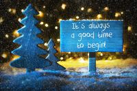 Blue Christmas Tree, Quote Always Time To Begin, Snowflakes