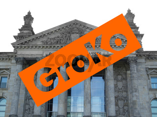 Groko (Grosse Koalition) over Reichstag parliament in Berlin