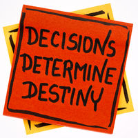 decisions determine destiny reminder note