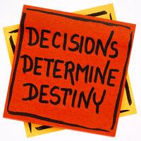 decisions determine destiny reminder note