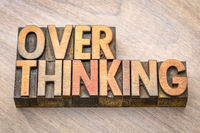 overthinking word abstract in wood type